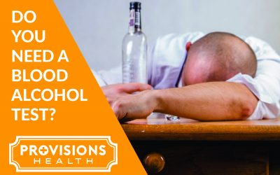 Do you need a blood alcohol test?