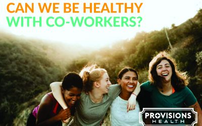 Can we be healthy with co-workers?