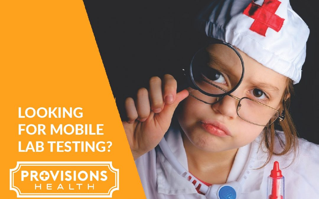 Looking for mobile lab testing?